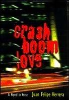 Crashboomlove: A Novel in Verse