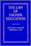 The Law of Higher Education: A Comprehensive Guide to Legal Implications of Administrative Decision Making