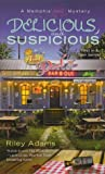 Delicious and Suspicious (A Memphis BBQ Mystery, #1)
