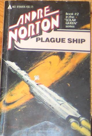 Plague Ship (Solar Queen, Book 2)