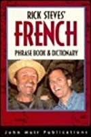 Rick Steves' French Prhase Book and Dictionary