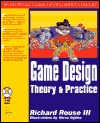 Computer Game Design: Theory and Practice [With CDROM]