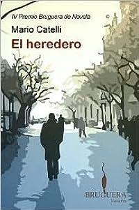 El Heredero (IV Premio Bruguera)