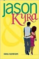 Jason and Kyra
