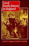 Local Family History in England by Colin Darlington Rogers