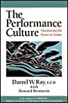 The Performance Culture : Maximizing the Power of Teams