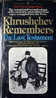 Khrushchev Remembers, Vol 2:  Last Testament