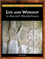 Life and Worship in Ancient Mesopotamia