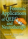 Forensic Applications of Qeeg and Neurotherapy