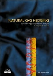 Natural Gas Hedging: Benchmarking Price Protection Strategies