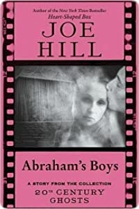 Abraham's Boys: A Story from the Collection 20th Century Ghosts