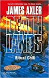 Ritual Chill (Altered States, #1) (Deathlands, #71)