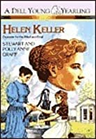 Helen Keller: Crusader for the Blind and Deaf