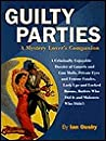 Guilty Parties: A Mystery Lover's Companion, 195 Illustrations, 31 in Color