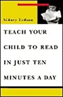 Teach Your Child to Read in Ten Minutes a Day
