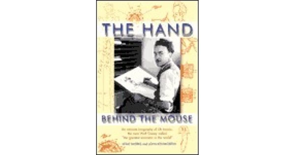 The Hand Behind The Mouse By Leslie Iwerks