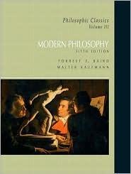 Philosophic Classics, Vol 3: Modern Philosophy