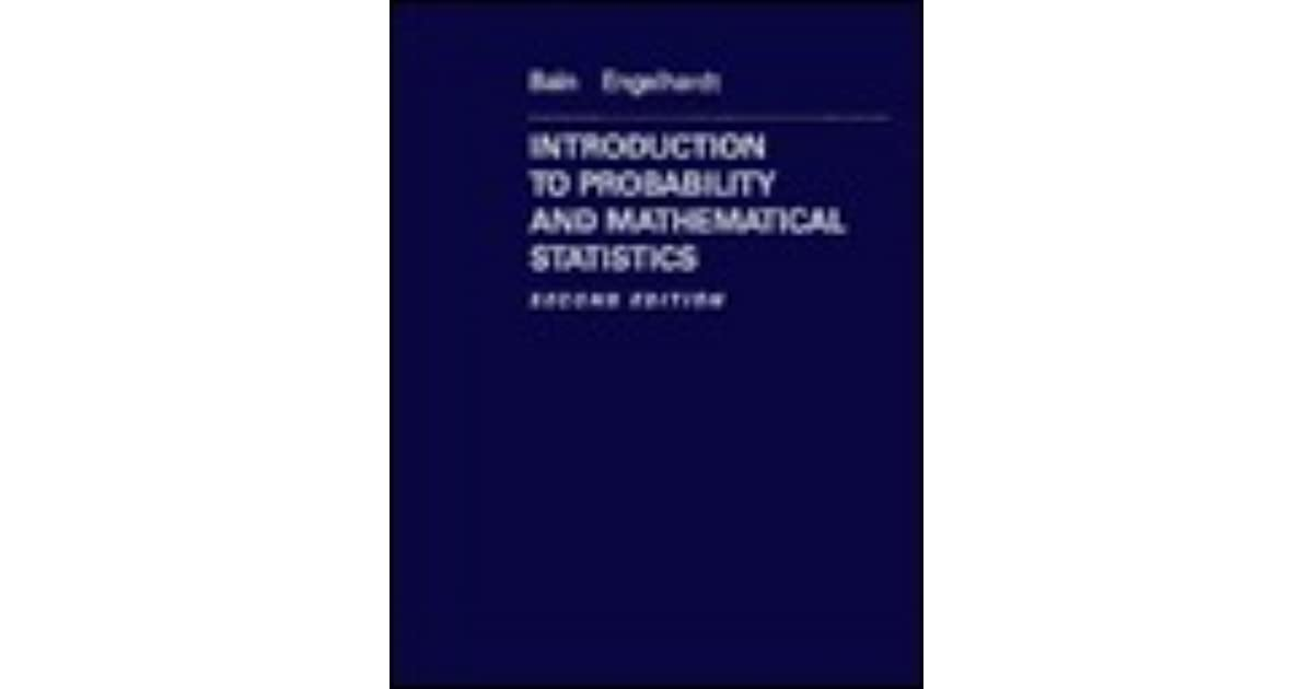 Introduction To Probability And Mathematical Statistics By Lee J Bain