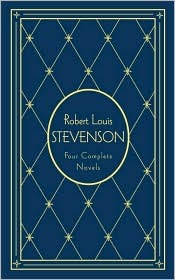 Robert Louis Stevenson: Four Complete Novels, Deluxe Edition