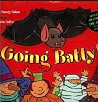 Going Batty!