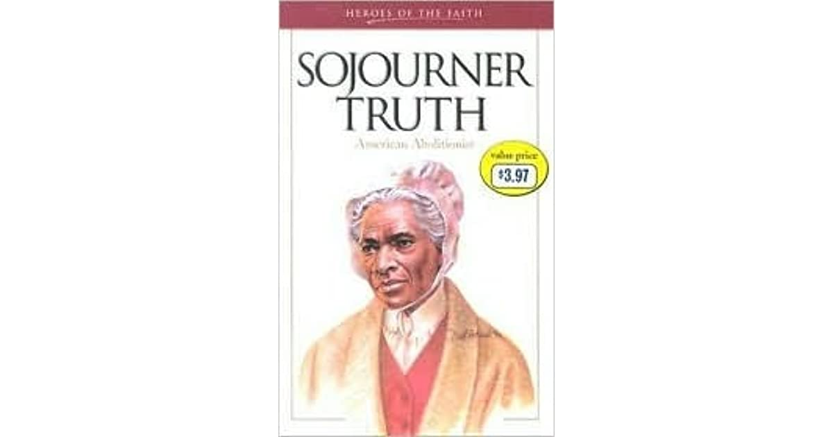 "an introduction to the history and the life of sojourner truth Read the introduction to the series here get your t-shirt here — in 1797,  sojourner truth was born a slave in ulster county, new york her given  ""her  trails in life"" began when she was auctioned off  womens history."