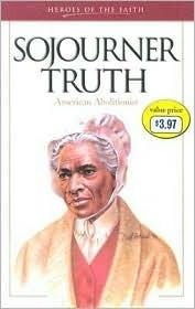 Sojourner Truth: American Abolitionist