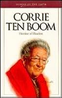 Corrie Ten Boom: Heroine of Haarlem
