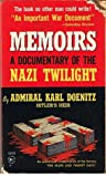 Memoirs:  A Documentary Of The Nazi Twilight