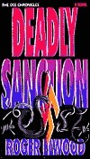 Deadly Sanction  by  Roger Elwood