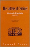 The Letters of Centinel: Attacks on the U.S. Constitution 1787-1788