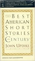 The Best American Short Stories of the Century (The Best American Series (TM).)