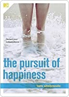 The Pursuit of Happiness