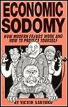 Economic Sodomy by Victor Santoro