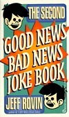 The Second Good News/Bad News Joke Book