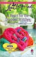 A Heart for the Dropped Stitches (Sisterhood Series #3)
