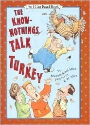 The know nothings talk turkey