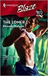 The Loner (Men Out of Uniform #4)