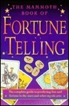 The Mammoth Book of Fortune Telling