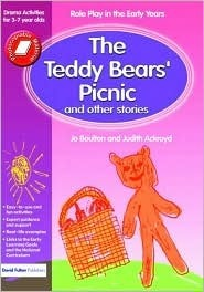 The Teddy Bears' Picnic and Other Stories: Role Play in the Early Years - Drama Activities for 3-7 Year-Olds