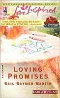 Loving Promises (Loving Series #5) (Larger Print Love Inspired #291)