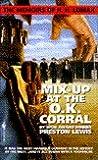 Mix-Up at the O.K. Corral (Memoirs of H.H. Lomax, #3)