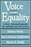 Voice and Equality: Civic Voluntarism in American Politics,