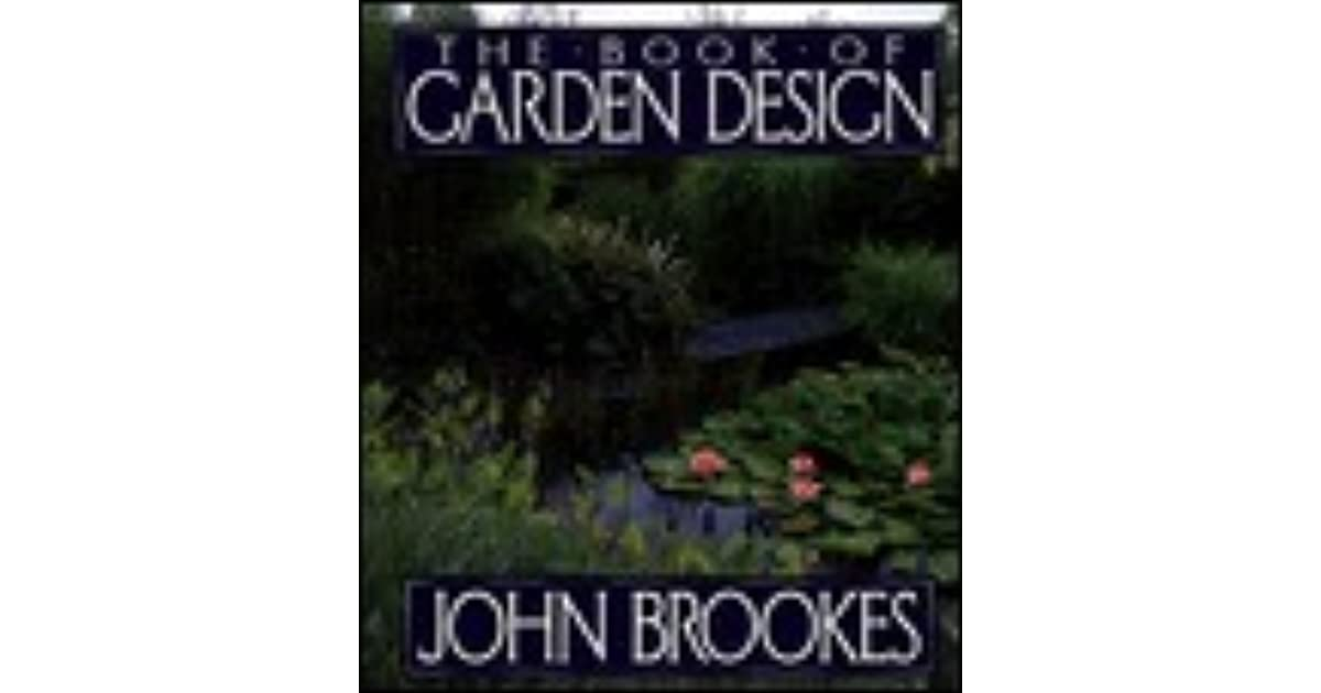 the book of garden design by john brookes