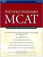 The Gold Standard MCAT by Brett L  Ferdinand