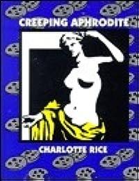 Creeping Aphrodite