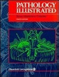 Pathology Illustrated 4/E