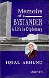 Memoirs of a Bystander: A Life in Diplomacy
