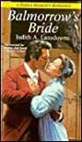 Balmorrow's Bride by Judith A. Lansdowne