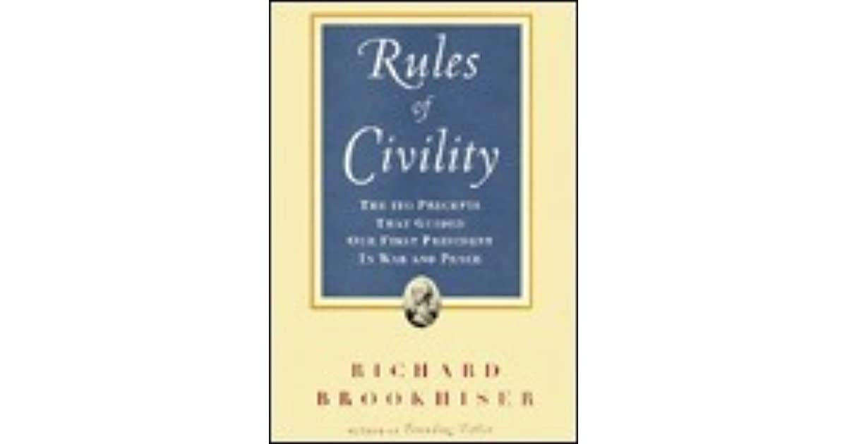 The Rules Of Civility: The 110 Precepts That Guided Our