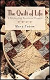 The Quilt of Life: A Patchwork of Devotional Thoughts